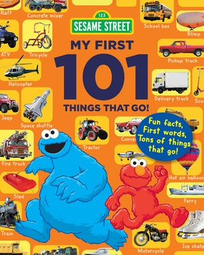 Sesame Street My First 101 Things That Go book image