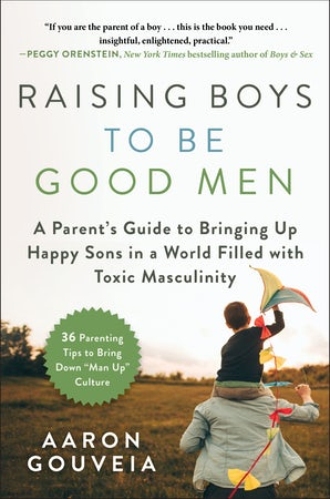 Raising Boys to Be Good Men