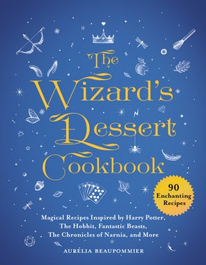The Wizard's Dessert Cookbook book image