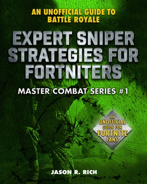 Expert Sniper Strategies for Fortniters book image