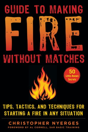 Guide to Making Fire without Matches book image