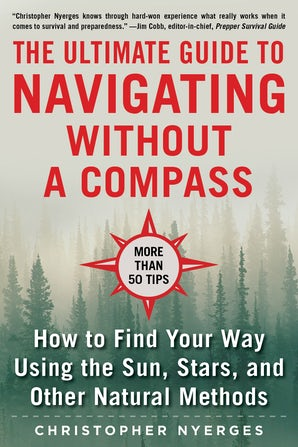 The Ultimate Guide to Navigating without a Compass book image