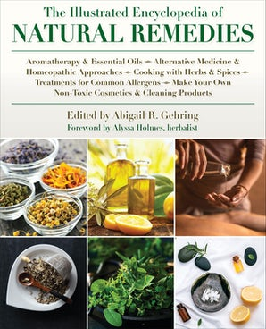 The Illustrated Encyclopedia of Natural Remedies book image