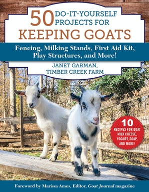50 Do-It-Yourself Projects for Keeping Goats book image