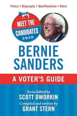 Meet the Candidates 2020: Bernie Sanders book image