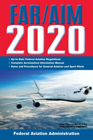 FAR/AIM 2020: Up-to-Date FAA Regulations / Aeronautical Information Manual book image