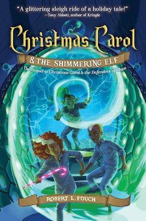 Christmas Carol & the Shimmering Elf