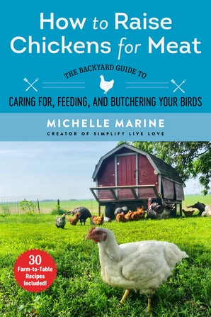 How to Raise Chickens for Meat book image
