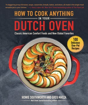 How to Cook Anything in Your Dutch Oven book image