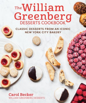The William Greenberg Desserts Cookbook