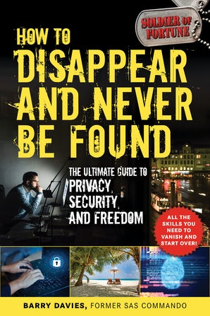 How to Disappear and Never Be Found book image