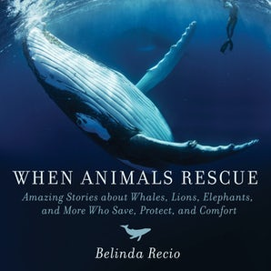 When Animals Rescue