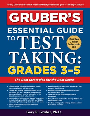 Gruber's Essential Guide to Test Taking: Grades 3-5 book image