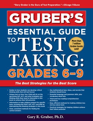 Gruber's Essential Guide to Test Taking: Grades 6-9 book image