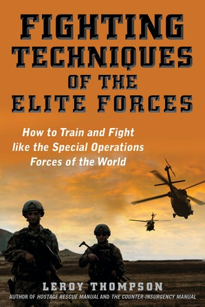 Fighting Techniques of the Elite Forces
