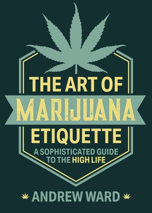 The Art of Marijuana Etiquette book image