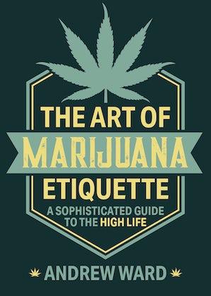 The Art of Marijuana Etiquette