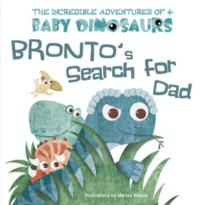 Bronto's Search for Dad book image