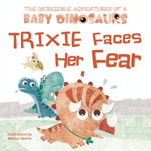 Trixie Faces Her Fear book image