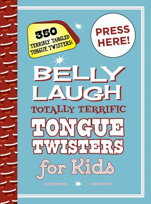 Belly Laugh Totally Terrific Tongue Twisters for Kids book image