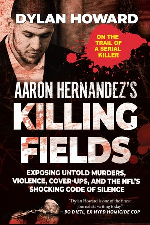 Aaron Hernandez's Killing Fields book image
