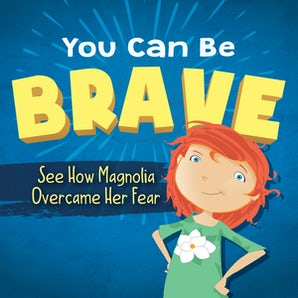 You Can Be Brave book image