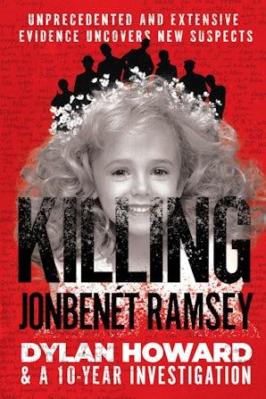 Killing JonBenét Ramsey book image