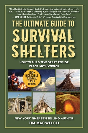 The Ultimate Guide to Survival Shelters book image