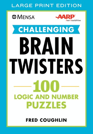 Mensa® AARP® Challenging Brain Twisters (LARGE PRINT) book image