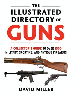 The Illustrated Directory of Guns book image