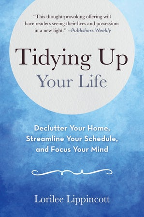 Tidying Up Your Life book image