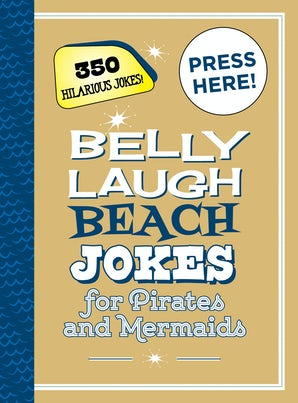 Belly Laugh Beach Jokes for Pirates and Mermaids book image