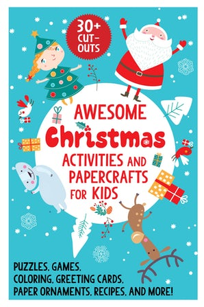 Awesome Christmas Activities and Papercrafts for Kids book image