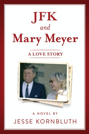 JFK and Mary Meyer: A Love Story