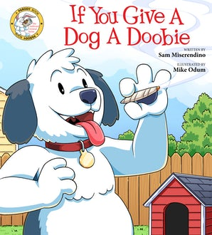 If You Give a Dog a Doobie book image