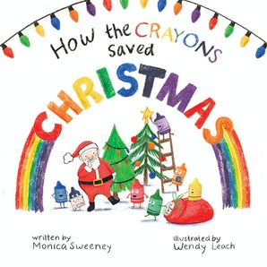 How the Crayons Saved Christmas