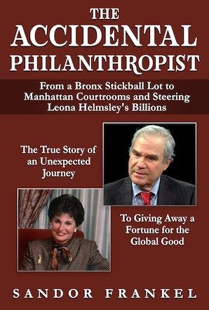 The Accidental Philanthropist book image