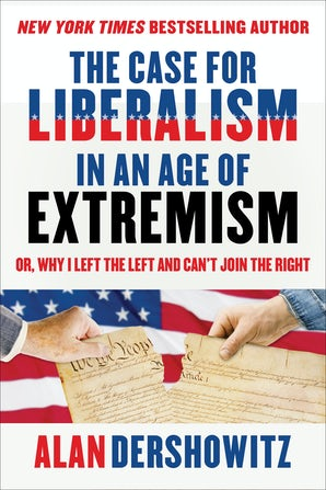 The Case for Liberalism in an Age of Extremism book image