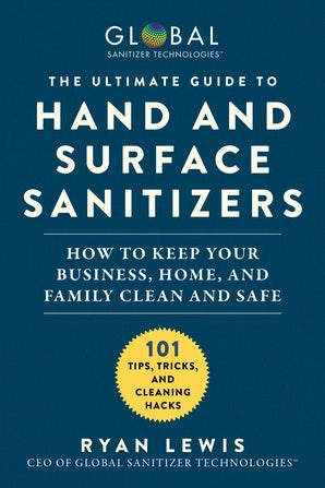 The Ultimate Guide to Hand and Surface Sanitizers book image