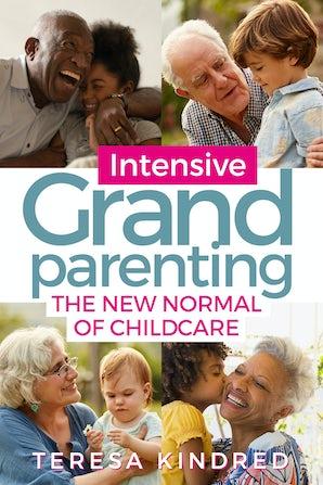 Intensive Grandparenting book image