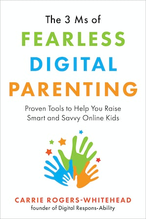 The 3 Ms of Fearless Digital Parenting book image