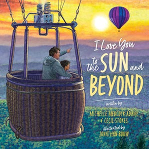 I Love You to the Sun and Beyond book image