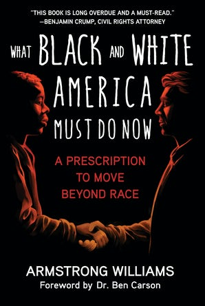 What Black and White America Must Do Now book image