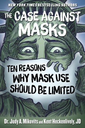 The Case Against Masks book image