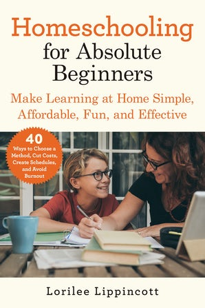 Homeschooling for Absolute Beginners book image