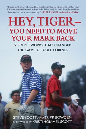 Hey, Tiger—You Need to Move Your Mark Back book image