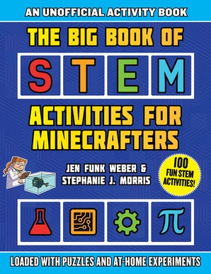 The Big Book of STEM Activities for Minecrafters book image