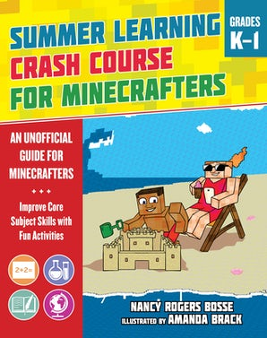 Summer Learning Crash Course for Minecrafters: Grades K–1