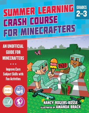 Summer Crash Course Learning for Minecrafters: From Grades 2 to 3