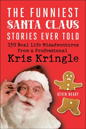 The Funniest Santa Claus Stories Ever Told